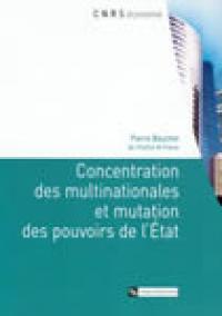 Concentration des multinationales et mutation des pouvoirs de l'Etat - Pierre Bauchet